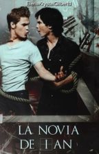 La Novia de Ian || Paul Wesley || [Editando] by ElenaKrystalGilbertd