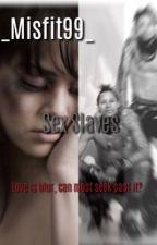Sex Slaves(Les twins book) by _Misfit99_