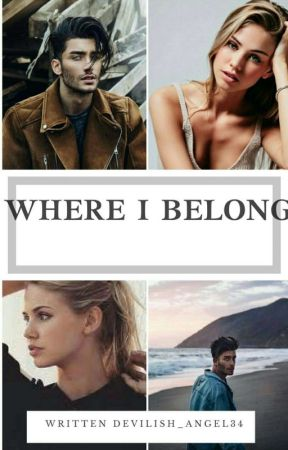 Where I Belong  by Devilish_Angel34