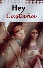 Hey, castaña. by mayashunter
