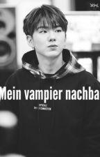 Mein Vampier Nachbar *abgeschlossen * by Sxnxbrx