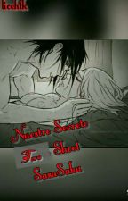 Nuestro Secreto SasuSaku Two Shott.(lemon) by licehtk
