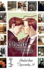 Cherik - pogromcy łazienki ✔ by Paaciara