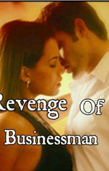 The Revenge Of A Businessman