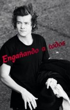 Engañando a todos (Harry y tu) {HOT} by KarolinaMerchan