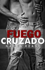 Fuego Cruzado - II Libro. by beautiful-reader