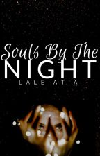 SOULS BY THE NIGHT by floriaison
