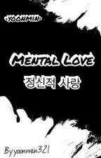 Mental Love|Yoonmin| by Yoonmin321