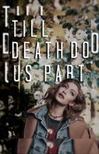 Till Death Do Us Part ▹ K. Mikaelson by -voidKlaus_