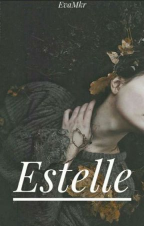 Estelle |Book 1| by Aestheticho_