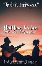 (Fall)ing for Him // Max and Harvey Fanfiction  by infinitysmilesag