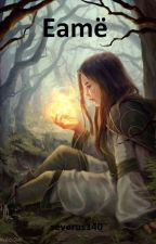 Eamë (LOTR ff) ✔️ by severus140
