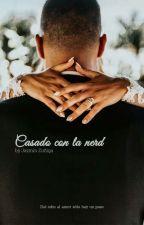 Casado Con la Nerd (Martin Garrix)  by zjazmin724