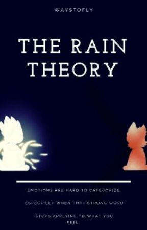 The Rain Theory (TomTord) by WaysToFly