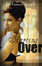 Starting Over (A George Weasley Love Story) by BaileyPendragon