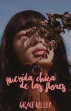 Querida chica de las flores #sempiternoawards by graceekelley