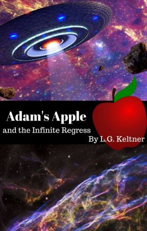 Adam's Apple and the Infinite Regress by lgkeltner