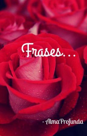 Frases Amor A Escondidas Wattpad