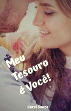 Meu tesouro é você!  by Carol-Souza