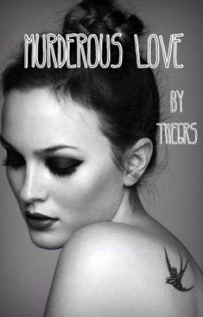 Murderous Love by TheGRS