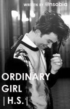 ORDINARY GIRL |H.S.| by nsobia