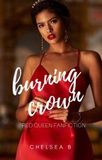 Burning Crown - A Red Queen fanfiction by chels_the_bookworm