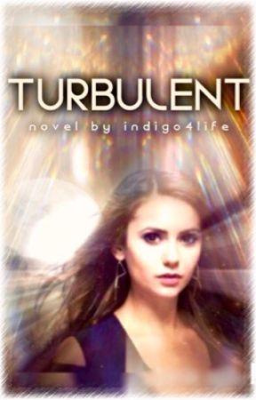 Turbulent  by indigo4life