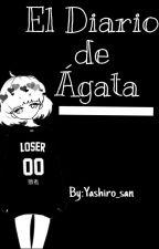 El diario de Ágata  by Yashiro_san
