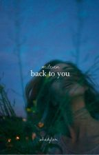 Back To You | mileven by shadylori