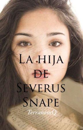 La hija de Severus Snape. by TerranemQ