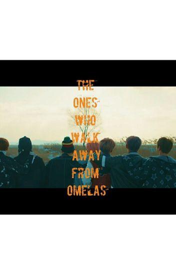 The Ones Who Walk Away From Omelas Zaine Wattpad
