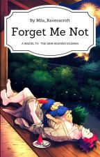 Forget Me Not (HisoGon One-shot) by Mila_Ravenscroft