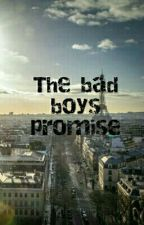 The Bad Boy's Promise by EloiSa1604