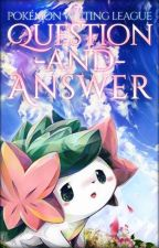 Pokemon Writing League: Q&A by PokemonWritingLeague