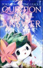 Pokémon Writing League: Q&A by PokemonWritingLeague