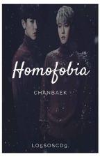 HOMOFOBIA [ChanBaek] by Park_SGL