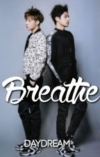 Breathe by DaydreamL
