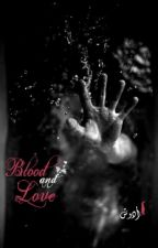 Blood&love by Adosh_haehyuk
