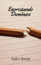 Exorcizando os Demônios by pedroamnunes