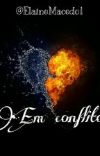 Em Conflitos- Diferentes Mundos by ElaineMacedo1