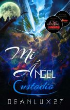 Mi Ángel custodio by DeanLux27