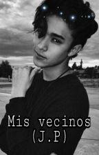 MIS VECINOS (Joel Pimentel y tú) by Mica_cncowner29