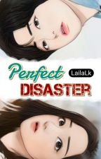 Perfect Disaster ✅ [Ashford Series #1] by LailaLk