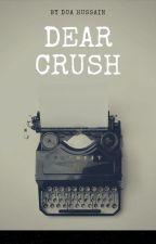 Dear Crush by DuaHussain0