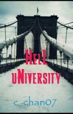 HelL uNiversity (Wattys2017) by c_chan07