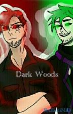 Dark Woods by Ai_Love_Chan