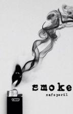 Smoke by safeperil