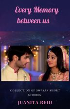Swasan One Shots (Completed)  by Nita_Reid