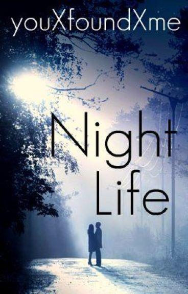 Night Life {Watty Awards Finalist 2012}