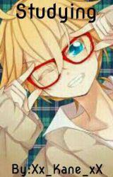 studying [ Len x Reader Lemon]  by kawaii_kane